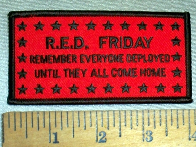 4719 S - R.E.D. FRIDAY - Remember Everyone Deployed - Until They Come Home - Red - Embroidery Patch