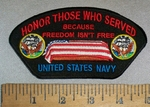 4722 W - HONOR THOSE WHO SERVED - Because Freedom Isn't Free - United States Navy - Coffin With American Flag - Embroidery Patch