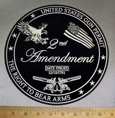 4735 CP - The Right To Bear Arms - United States Gun Permit - Date Issued 12/15/1791 - Back Patch - Round - Embroidery Patch