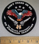 4736 CP - Don't Tread On Me - An American Tradition - The Second Amendment - Bald Eagle - 2 Pistols - Round - Embroidery Patch