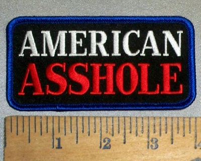 4742 G - American ASSHOLE - Embroidery Patch