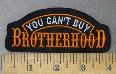 4755 L - You Can't Buy BROTHERHOOD - 4 Inch - Orange - Embroidery Patch