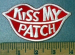 4765 N -  Kiss My Patch - With Lips - Embroidery Patch