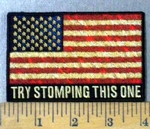 4767 G - Try Stomping This One - American Flag - Embroidery Patch