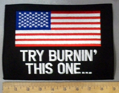 4788 S - Try Burnin' This One... American Flag - Back Patch - Embroidery Patch