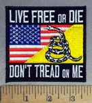 4825 CP - Live FREE Or DIE - Don't Tread On ME - American Flag -  Snake - Embroidery Patch