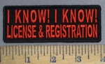 4878 CP - I Know! I Know! License & Registration - Red - Embroidery Patch