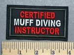 4879 L - Certified Muff Diving Instructor- Embroidery Patch
