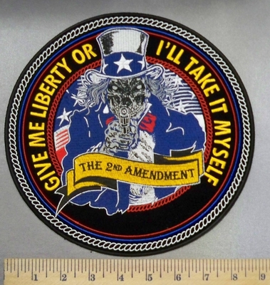 4943 CP - Give Me Liberty Or I'll Take It Myself -Uncle Sam Skullman-Pointing A Gun - Round - Back Patch - Embroidery Patch