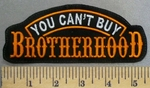 4952 L - You Can't Buy Brotherhood - Orange - 5.5 Inch - Embroidery Patch