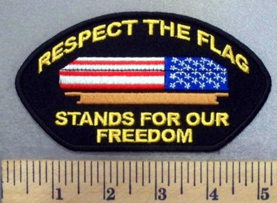 4962 CP - Respect The Flag - Stands For  Our Freedom - American Flag Draped Over Coffin - Embroidery Patch