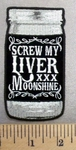 4977 G - Screw My LIVER - Moonshine Jar - Embroidery Patch