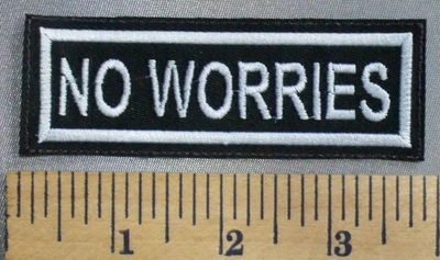 5013 L - No Worries - Embroidery Patch
