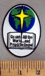 5024 W - Go Unto All The World..And Preach The Gospel - White Patch - Embroidery Patch
