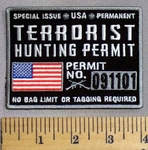 5036 CP - Terrorist Hunting Permit - American Flag - No Bag Limit Or Tagging Required - Embroidery Patch