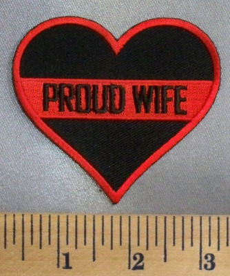 5039 CP - Black Heart With Firefighter Red Line - Proud Wife - Embroidery Patch