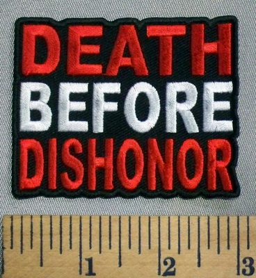 5040 CP - Death Before Dishonor - Embroidery Patch