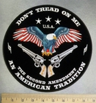 5118 CP - Don't Tread On Me - The Second Amendment - An American Tradition - American Eagle With Two Hand Guns - Round - Back Patch - Emroidery Patch