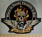 5126 CP - When In Doubt - Throttle It Out - Go Hog Wild - Flaming Skull - V- Twin Engine With Angel Wings - Back Patch - Embroidery Patch