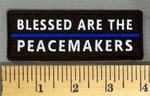 5140 CP - Blessed Are The Peacemakers - Blue Line - Embroidery Patch