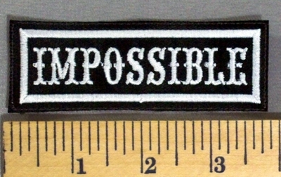 5152 L - Impossible - Embroidery Patch