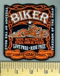 5191 N - BIKER - 100% Authentic -Live Free - Ride Free - Embroidery Patch