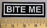 5215 L - Bite Me - Embroidery Patch