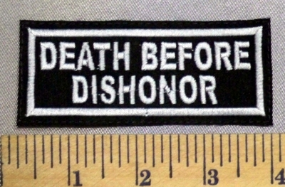 5222 L - Death Before Dishonor - Embroidery Patch