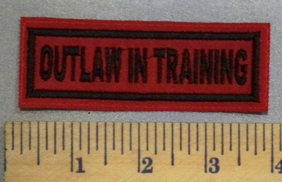 5249 L - Outlaw In Training - Embroidery Patch