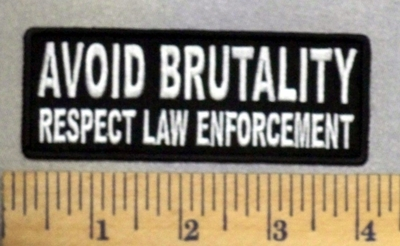 5260 CP - AVOID BRUTALITY - Respect Law Enforecment - Embroidery Patch