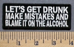 5280 CP - Let's get Drunk - Make Mistakes And Blame It On The Alcohol - Embroidery Patch