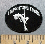 5301 CP - I Support Single Moms - Woman On Stripper Pole - Oval - Embroidery Patch