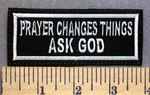5317 L - Prayer Changes Things - ASK GOD - Embroidery Patch