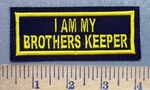 5318 L - I Am My Brothers Keeper - Yellow - Embroidery Patch