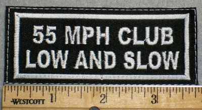 2242 L - 55 MPH Club Low And SLow - Embroidery Patch