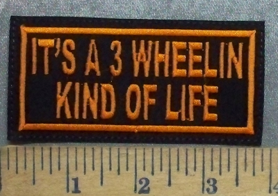 5547 L -duplicate  It's A 3 Wheelin Kind Of Life - Orange - Embroidery Patch