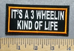 5559 L - It's A 3 Wheelin Kind Of Life - Embroidery Patch