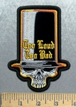 5588 N - Too Loud Too Bad - Long Top Hat With Skull - Embroidery Patch