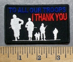 5590 CP - To All Our Troops - I THANK YOU - Military Soldiers - Embroidery Patch