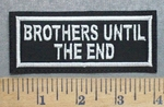 5592  L - Brothers Until The End - Embroidery Patch