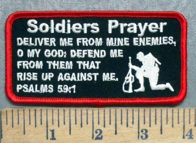 5594 CP - SOLDIERS PRAYER - Deliver Me From Mine Enemies, O My God, Defend Me From Them That Rise Up Against Me - Psalms 59:1 - Soldier Kneeling - Embroidery Patch