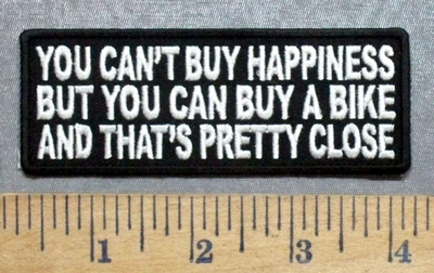 5599 CP - You Can't Buy Happiness - But You Can Buy A Bike And That's Pretty Close - Embroidery Patch