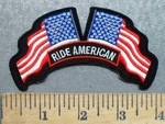 5601 S - Ride American - 2 American Flags - Embroidery Patch