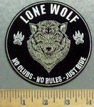 5633 CP - Lone Wolf - No Clubs - No Rules - Just Ride - Wolf In Center -Round - Embroidery Patch