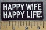 5639 CP - Happy Wife - Happy Life! - Embroidery Patch