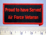 5699 S - Proud To Have Served - Air Force Veteran - Red - Embroidery Patch