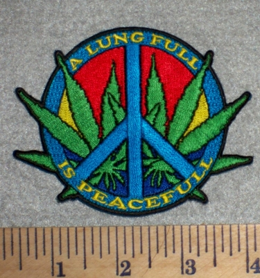 2696 N - A Lung Full Is Peacefull - Peace Sign With Marjiuana Leaf - Embroidery Patch