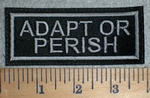 3351 L -  Adapt or Perish - Gray - Embroidery Patch