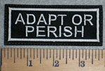 3353 L - Adapt or perish - White - Embroidery Patch