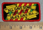 2788 W- All Gave Some 58,479 Gave All - Embroidery Patch